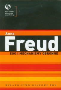 Anna Freud, Ego i mechanizmy obronne
