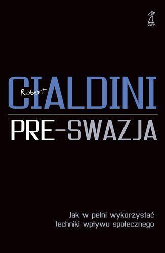 Robert Cialdini, Pre-swazja