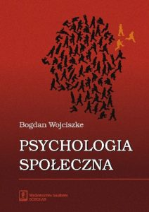 Bohdan Wojciszke: Psychologia społeczna