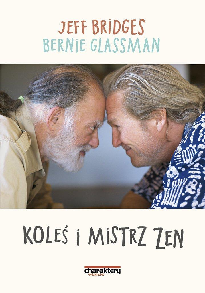 Jeff Bridges, Bernie Glassman: Koleś i mistrz zen