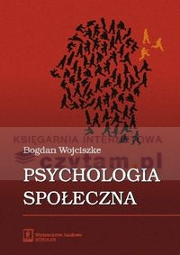 Wojciszke - Psychologia społeczna