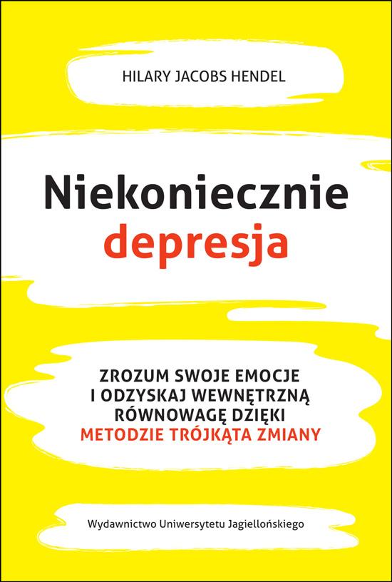 Hilary Jacobs Hendel: Niekoniecznie depresja