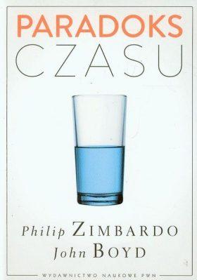 Philip Zimbardo, John Boyd: Paradoks czasu