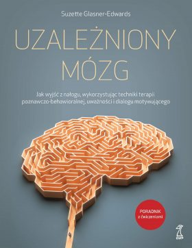 Suzette Glasner-Edwards: Uzależniony mózg
